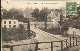 VERSAILLES Grille Et Pont Saint St Martin  183 - Versailles