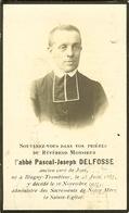 """Faire-part De Décès De Blegny-Trembleur 1927  """" L'Abbé Pascal-Joseph DELFOSSE """" - Obituary Notices"""