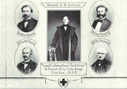 Comité International Fondateur De La Croix Rouge - Gal G H Dufour - H Dunant - G Moynier - Dr L Appia - Dr T Maunoir - Croix-Rouge