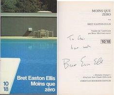 C1 Bret EASTON ELLIS - MOINS QUE ZERO Envoi DEDICACE Signed GENERATION X USA - Livres Dédicacés