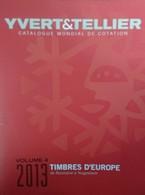 Catalogue YVERT & TELLIER EUROPE VOL 4 2013 - Catalogues