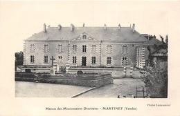 ¤¤  -   MARTINET   -  Maison Des Missionnaires Diocésains   -  ¤¤ - France