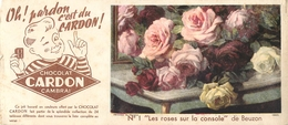 "Buvard Ancien CHOCOLAT CARDON - "" LES ROSES SUR LA CONSOLE "" - CAMBRAI - Chocolat"