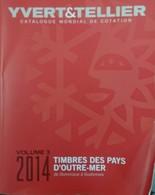 Catalogue YVERT & TELLIER OUTRE-MER VOL.3 2014 - Encyclopédies