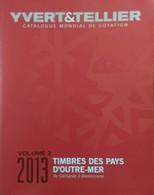 Catalogue YVERT & TELLIER OUTRE-MER VOL.2 2013 - Encyclopaedia