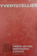 Catalogue YVERT & TELLIER PAYS INDÉPENDANTS D'AFRIQUE 2014 - Encyclopédies