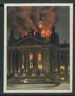 WW II Zigaretten Sammelbild 6,2 X 4,8 Cm , Kampf Um Das Dritte Reich Nr. 198 : Reichstagsbrand In Berlin. - Albums & Catalogues