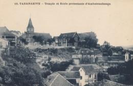 CPA - Tananarive - Temple Et Ecole Protestante D'Ambbatonakanga - Madagascar