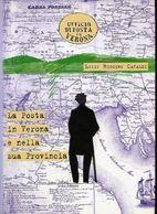 L08 - La Posta In Verona E Nella Sua Provincia - Luigi Cataldi - Filatelia E Storia Postale