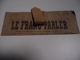 Le FRANC PARLER, 26 MAI 1912, Journal Politique Indépendant - Journaux - Quotidiens