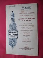 MENU 1949 Publicité PRUNELLE NOYER Liqueur Extra Fine Congres SANCERRE  U.N.C Berry ST. AMAND Cher - Autres Communes