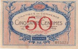 FRANCE . CHAMBRE DE COMMERCE . 50 Cts . ROANNE . 1917 . - Chambre De Commerce