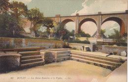 Royat (63) - Les Bains Romains Et Le Viaduc - Royat