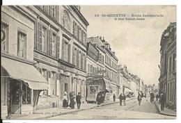 Aisne ST QUENTIN Ecole Industrielle Rue Saint Jean - Saint Quentin