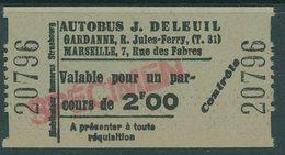 Billete De Autobus J. Deleuil / Gardanne - Marseille / 1930 - Transportation Tickets