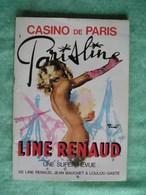 Revue Programme Line Renaud Au Casino De Paris Jean Bauchet Et Loulou Gaste - 1976 - 46 Pages 21 Cm Par 29.8 Cm - - Gente
