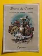 9766 -  Epesses Réserve Du Patron Café De La Poste Cully Suisse - Etiquettes