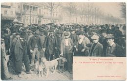TOULOUSE, Types Toulousains - Le Marché Aux Chiens - Toulouse