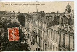 471. CPA 17 ROCHEFORT-SUR-MER. RUE AUDRY DE PUYRAVAULT. AU FOND LA POSTE - Rochefort