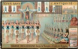 CHROMO COMPAGNIE LIEBIG SERIE FETES DANS L'ANTIQUITE DANSE RELIGIEUSE DANS LE TEMPLE D'ISIS EN EGYPTE - Liebig