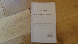 Institut D'endocrinologie Harpman Laboratoires De Recherches Et D'Opotherapie 1930 - Sciences
