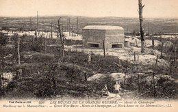 MONTS DE CHAMPAGNE MORONVILLIERS LES RUINES - Verdun