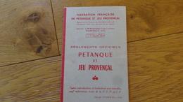 Petanque Et Jeu Provencal Reglements Officiels 1964 - Bowls - Pétanque