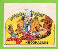 SUPER J HEBDOMADAIRE  LIEUTENANT BLUEBERRY * WESTERN COW BOY * AUTOCOLLANT 2853 * - Autocollants