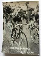 Carte Postale De Pasquale FORNARA - Dédicace - Hand Signed - Autographe Authentique - Cyclisme