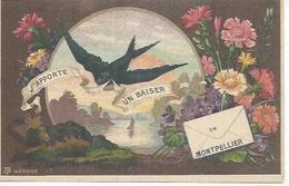 J'APPORTE UN BAISER DE MONTPELLIER ( Déssin: ? ) - Montpellier