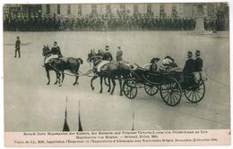 Visite De LL MM Impérales L'Empereur Et L'Imperatrice D'Allemagne Aux Souverains Belges Bruxelles Octobre 1910 (pk55092) - Feesten En Evenementen