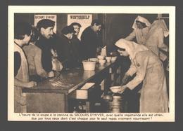 Secours D'Hiver / Winterhulp - Distribution De Soupe à La Cantine - Guerra 1939-45