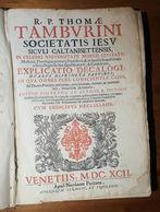 TOMMASO TAMBURINI: EXPLICATIO DECALOGI 1692 VENEZIA APUD N. PEZZANA PAG. 525 + 320 + 6 INDEX - Libri Vecchi E Da Collezione