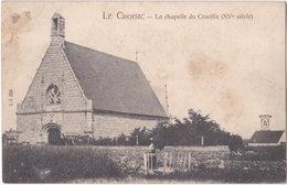 44. LE CROISIC. La Chapelle Du Crucifix. 250 - Le Croisic
