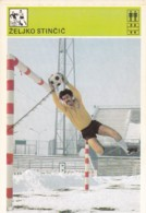 ZELJKO STINCIC,SVIJET SPORTA SOCCER CARD - Soccer