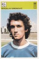 MIROSLAV SIMONOVIC,SVIJET SPORTA SOCCER CARD - Soccer