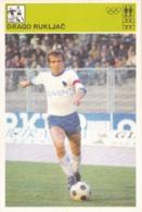 DRAGO RUKLJAC,SVIJET SPORTA SOCCER CARD - Soccer