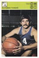 RATOMIR TVRDIC,SVIJET SPORTA BASKETBALL CARD - Basket-ball