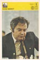 IVAN NEMET,SVIJET SPORTA CHESS CARD - Postcards