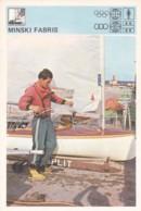MINSKI FABRIS,SVIJET SPORTA SAILBOAT CARD - Vela