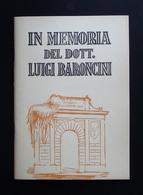IN MEMORIA  DEL DOTT LUIGI BARONCINI 1949 IMOLA PSICHIATRIA - Zonder Classificatie