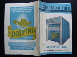 PASTICCIERI E CONFETTIERI MENSILE ANNO 58° FEBBRAIO 1950 N 2 MILANO - Zonder Classificatie