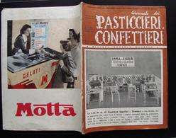 PASTICCIERI E CONFETTIERI SPECIALE DEDICATO XXIX FIERA INTERNAZ MILANO 1951 - Zonder Classificatie