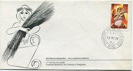 DIPLOMACIA BRASILEIRA - PAZ E DESENVOLVIMIENTO 1977 SOBRE BRASIL FDC OBLITERE - LILHU - Brésil