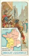 CHROMO  CHOCOLATERIE D'AIGUEBELLE SERIE LA FRANCE A TRAVERS LES SIECLES N°10 OCCUPATION ANGLAISE - Aiguebelle