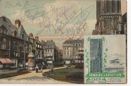 Semaine Aviation Caen 1910 - La Place Saint-Pierre - Autographes Aviateurs Dufour Leroux Engel - Meetings