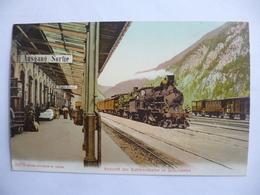 Ankunft Der Gotthardbahn In Göschenen. - Suisse