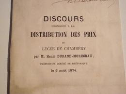 CHAMBERY,  Discours Prononcé à La Distribution Des Prix Du Lycée, 1874 - Diplômes & Bulletins Scolaires