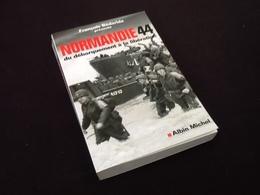 François Bédarida Normandie 44 Du Débarquement à La Libération - Oorlog 1939-45