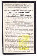 """DP Gemeenteraadslid Eugène F. VandenBerghe / Wyseur ° Menen 1879 † 1916 / Directeur Fanfare Royale """"L' Echo De La Lys"""" - Images Religieuses"""